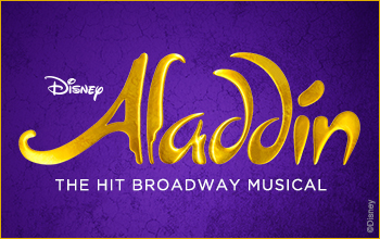 Disney's Aladdin- The hit Broadway musical. The logo displays golden lettering on a purple background.