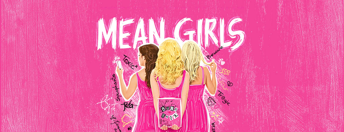 "Mean Girls - A cartoon like drawing where three girls stand with their back to you. The middle blonde with curly hair is hiding a book called ""burn book"" behind her back while the brunette on her left is staring at her phone and the blonde on her right is twirling her hair around her finger. There are bullying words written around them as if written in a diary. The title ""mean girls"" is written over their heads."