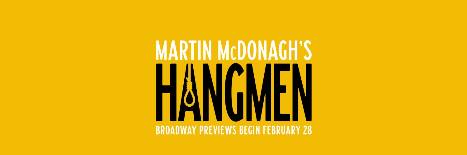 Martin McDonagh's Hangmen begins previews February 28th. The A in the title displays a noose.