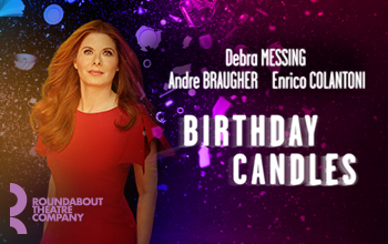 Birthday Candles is written in bold white letters. Debra Messing is pictured to the left wearing a bright red dress.